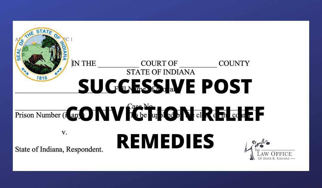 Indiana Rules of Post-Conviction Relief Remedies Form