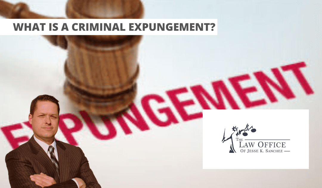 What is a Criminal Record Expungement?