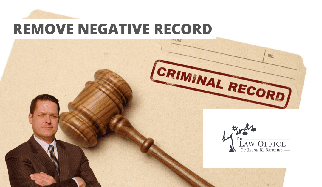 How to Remove Negative Items from Your Criminal Record