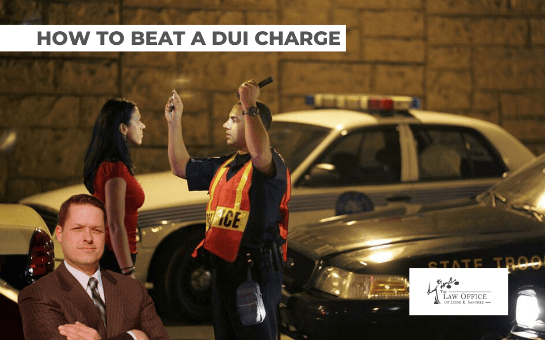 How to Beat a DUI Charge