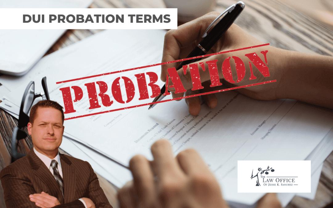 DUI Probation Terms
